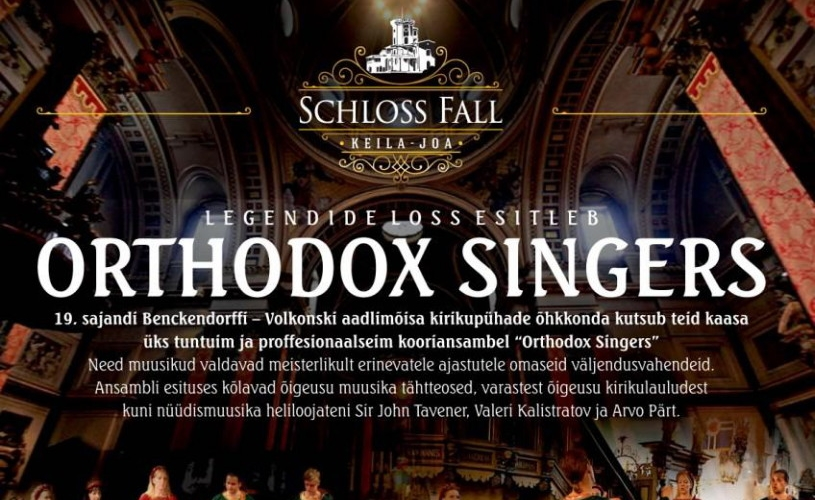 Legendide loss esitleb: Orthodox Singers